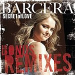 Barcera Secret Of Love (4-Track Remix Maxi-Single)