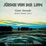 Jürgen Von Der Lippe Gute Stunde: Lyrik & Musik, Teil 2