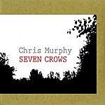 Chris Murphy Seven Crows