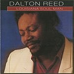 Dalton Reed Louisiana Soul Man