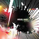 Miguel Migs So Far (4-Track Maxi-Single)