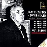 Walter Gieseking English Suites Nos.2, 3, 4 & 6