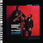 Cannonball Adderley Quintet Cannonball Adderley Quintet In San Francisco (Keepnews Collection) (Remastered)