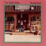 The Smith Sisters Roadrunner
