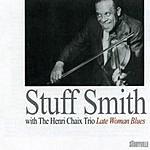 Stuff Smith Late Woman Blues - With The Henri Chaix Trio