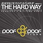 Jendrik De Ruvo The Hard Way, Part 2 (4-Track Remix Maxi-Single) (Parental Advisory)