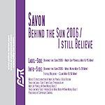 Savon Behind The Sun 2006 (5-Track Remix Maxi-Single)