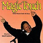 Nusrat Fateh Ali Khan Vol.12: Magic Touch