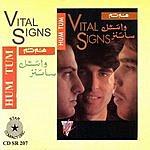 Vital Signs Hum Tum