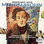 Felix Mendelssohn Greatest Hits