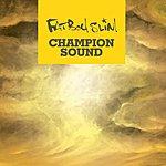 Fatboy Slim Champion Sound (Neon Heights Mix)
