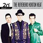 Reverend Horton Heat 20th Century Masters - The Millennium Collection: The Best Of Reverend Horton Heat
