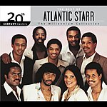 Atlantic Starr 20th Century Masters - The Millennium Collection: The Best Of Atlantic Starr (Remastered)