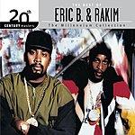 Eric B & Rakim 20th Century Masters - The Millennium Collection: The Best Of Eric B & Rakim