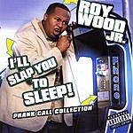Roy Wood I'll Slap You To Sleep (Parental Advisory)