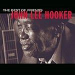 John Lee Hooker Best Of Friends