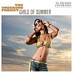 The Underdog Project Girls Of Summer (7-Track Maxi-Single)