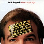 Bill Engvall Here's Your Sign