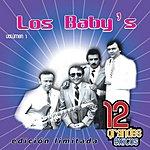 Los Baby's 12 Grandes Exitos, Vol.1