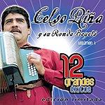 Celso Piña Y Su Ronda Bogota 12 Grandes Exitos, Vol.1