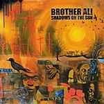 Brother Ali Shadows On The Sun (Parental Advisory)