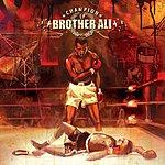 Brother Ali Champion EP (Parental Advisory)