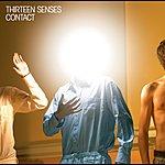 Thirteen Senses Contact