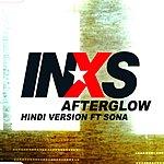 INXS Afterglow (Hindi Version)