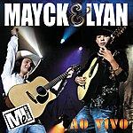 Mayck & Lyan Mayck & Lyan Ao Vivo (Live)
