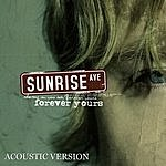 Sunrise Avenue Forever Yours (Acoustic Version)
