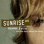 Sunrise Avenue Forever Yours... And The Story About The Song (Single)