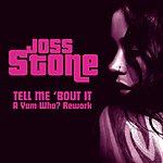 Joss Stone Tell Me 'Bout It (A Yam Who? Rework)