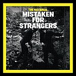 The National Mistaken For Strangers (3-Track Maxi-Single)