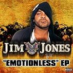 Jim Jones Emotionless EP (Parental Advisory) (4-Track Maxi-Single)