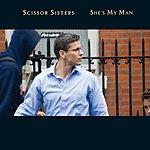 Scissor Sisters She's My Man (Mock & Toof Remix)