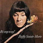 Buffy Sainte-Marie It's My Way