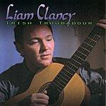 Liam Clancy Irish Troubadour