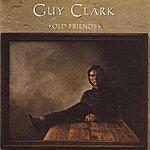 Guy Clark Old Friends