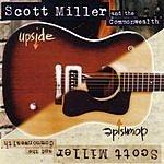 Scott Miller Upside, Downside