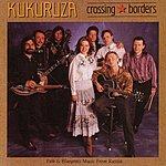 Kukuruza Crossing The Borders