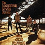 Lonesome River Band One Step Forward