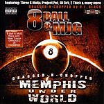 8Ball & MJG Memphis Under World (Parental Advisory)