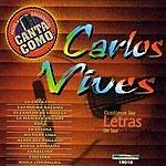 Carlos Vives Canta Como: Carlos Vives