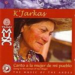 Los Kjarkas Canto A La Mujer De Mi Pueblo (Tumi)
