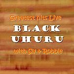 Black Uhuru Greatest Hits Live With Sly & Robbie