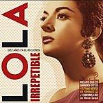 Lola Flores Lola Irrepetible
