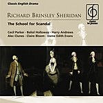 Cecil Parker Richard Brinsley Sheridan: The School For Scandal - A Comedy In Five Acts