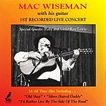 Mac Wiseman 1st Recorded Live Concert