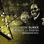 Solomon Burke Tomorrow Is Forever (Single)