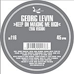 Georg Levin Keep On Making Me High/Leisure Suit